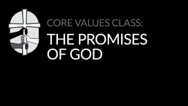 Core Values: The Promises of God