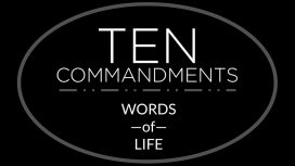 Ten Commandments: Words Of Life
